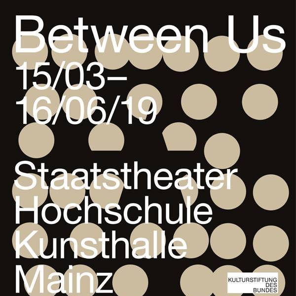 Between Us, Kunsthalle Mainz